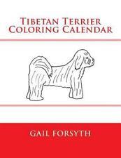 Tibetan Terrier Coloring Calendar by Gail Forsyth (2015, Paperback)