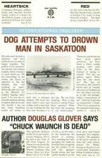 DOG ATTEMPTS TO DROWN MAN IN SASKATOON - NEW PAPERBACK BOOK