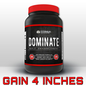 DOMINATE MALE ENHANCEMENT - EXTREME PENIS ENLARGEMENT PILLS - GAIN 4 INCHES NOW!