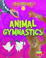 Animalympics: Animal Gymnastics by Isabel Thomas (2016, Hardcover)