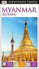 DK Eyewitness Travel Guide: Myanmar (Burma) (Paperback or Softback)