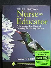Nurse As Educator: Principles of Teaching and Learning for Nursing Practice b...
