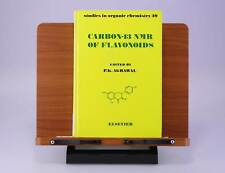 Carbon-13 NMR of Flavonoids (Studies in Organic Chemistry) by P. K. Agrawal