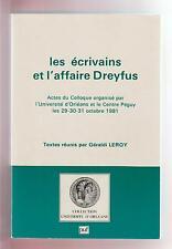 HISTOIRE. Les écrivains et l'affaire Dreyfus. Colloque Orléans Oct 81.PUF.