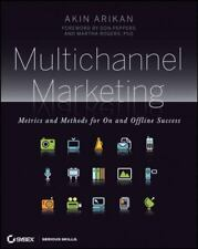Multichannel Marketing : Metrics and Methods for on and Offline Success by...