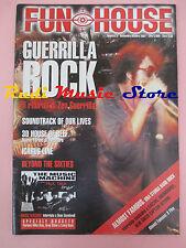 rivista FUN HOUSE 3/2001 Zen Guerrilla Old Time Relijun  Mooney Suzuki  No cd