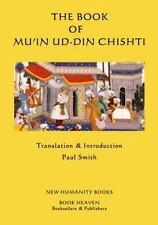 The Book of Mu'in Ud-Din Chishti by Mu'in ud-din Chishti (2014, Paperback)