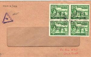 TURKS & CAICOS KGVI Cover CENSOR/MISSENT Mark?  ½d Block{4} 1942 WW2 PB230