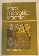 METEORITE CRATER BOOK KAALI METEORIIDIKRAATRID 1984 BILINGUAL RUSSIAN & ESTONIAN