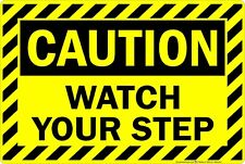 "Caution Watch Your Step 8"" x 12"" Aluminum Metal Sign"