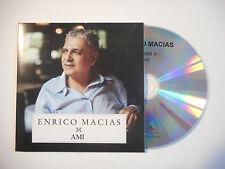 ENRICO MACIAS : AMI ♦ CD SINGLE PORT GRATUIT ♦