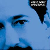 Impure Thoughts, Michael Wolff, New Enhanced