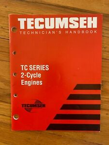 TECUMSEH Mechanics Handbook TC Series 2-Cycle Engines 694782 1998 Mantis 20