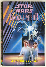 STAR WARS GALAXIE DE LA PEUR 5 - WHITMAN - LE FANTOME DU JEDI