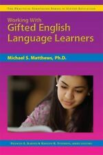 Working with Gifted English Language Learners (Paperback or Softback)