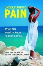 Understanding Pain: What You Need to Know to Take Control (Praeger Series on Con