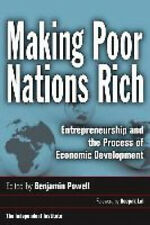 Making Poor Nations Rich: Entrepreneurship and the Process of Economic