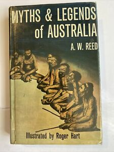 Myths & Legends Of Australia A W Reed Hardcover 1971