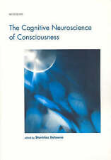 The Cognitive Neuroscience of Consciousness (Cognition Special Issues), Dehaene,