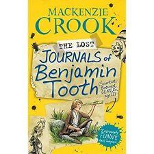 The Lost Journals of Benjamin Tooth, Crook, Mackenzie, New Book
