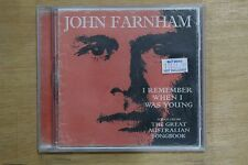 John Farnham  – I Remember When I Was Young - Songs From The Great Aust  (C220)