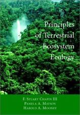 Principles Of Terrestrial Ecosystem Ecology by F Stuart Chapin