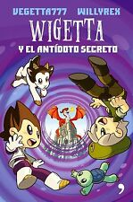 VEGETTA777* WILLYREX WIGETTA *Y EL ANTIDOTO SECRETO * IN SPANISH (PAPERBACK) NEW