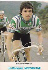 CYCLISME carte  cycliste BERNARD VALLET équipe LA REDOUTE MOTOBECANE 1981