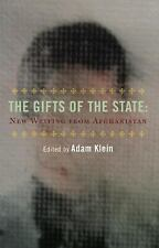 The Gifts of the State and Other Stories : New Writing from Afghanistan