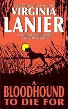 A Bloodhound To Die For, Lanier, Virginia, Good Book