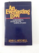 An Everlasting Love - John Mitchell (1982, Hardcover, Dust Jacket, 1st Edition)