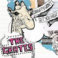 Gravity Won't Get You High by The Grates (CD)
