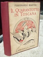1918 FERDINANDO MARTINI 'IL QUARANTOTTO IN TOSCANA' RISORGIMENTO LUIGI PASSERINI