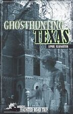 Ghosthunting Texas: By Slaughter, April