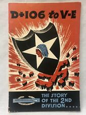 New listing D+106 to V-E The Story Of The 2nd Division / First Edition Book