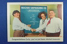 1959 Fleer - 3 Stooges - #62 Congratulations Curly, you've just been.. - Ex-Mint