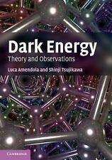 Dark Energy: Theory And Observations: By Luca Amendola, Shinji Tsujikawa