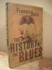 THE HISTORY OF THE BLUES Davis Roots Music People Delta Chicago Memphis Southern