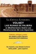 Volney: Las Ruinas de Palmira O Meditaciones Sobre Las Revoluciones de Los Imper
