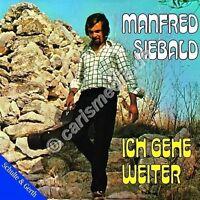 CD: ICH GEHE WEITER - Manfred Siebald *NEU* °CM°