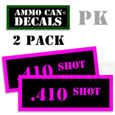 410 SHOT Ammo Decal Sticker Set bullet ARMY Gun safety Can Box Hunt 2 pack PK