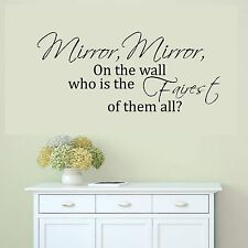 Mirror Mirror On The Wall Who's The Fairest of Them All Vinyl Wall Sticker Decal