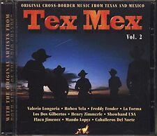 Tex Mex Vol.2 RUBEN VELA FREDDY FENDER FLACO JIMENEZ HENRY ZIMMERLE DEZEO ovp