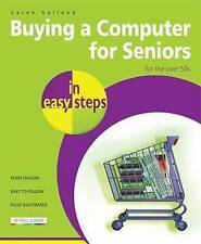 Buying a Computer for Seniors in Easy Steps: for the Over 50's by Professor Kare