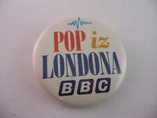 Vintage Foreign Pin Button: POP iz LONDON BBC  (Pop From London)