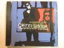 GLENN BRANCA SYMPHONY NO. 9 (L'EVE FUTURE) 1995 PROMO CD AVANT-GARD GUITARIST