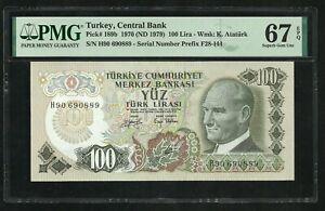 Turkey : 100 Lira 1970 ; PMG : Superb Gem UNC 67 ; EPQ