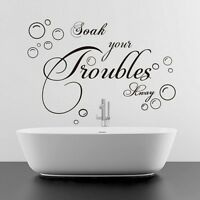 Soak Your Trouble Away Art Quote Wall Decal Decor Vinyl Stickers Mural DIY Home