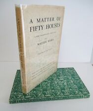 A MATTER OF FIFTY HOUSES by Walter Hard, 2nd. Ptg in DJ, Signed, Vermontiana