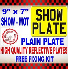 "HIGH QUALITY MOTORCYCLE NUMBER PLATES SHOW PLATES 9"" x 7"" PLAIN FAST DELIVERY"